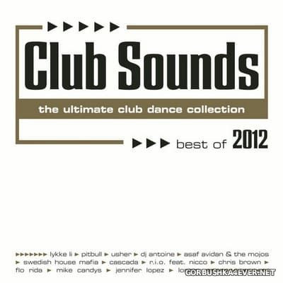 Club Sounds - Best Of 2012 [2012] / 3xCD