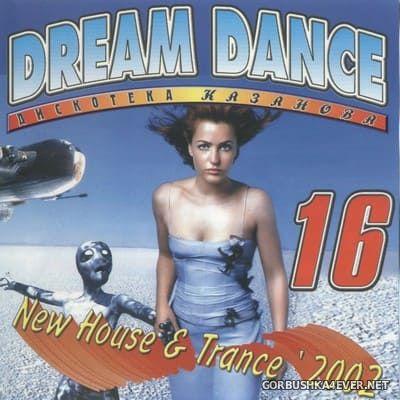 [Дискотека Казанова] Dream Dance vol 16 [2002]