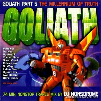 [DJ Beat Records] Goliath Part 5 - The Millenium Of Truth [1999] Mixed by DJ Nonsdrome