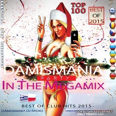 KMJ Project presents Damismania In The Megamix Top 100 [2015]