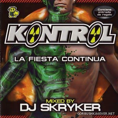 [Bit Music] Kontrol La Fiesta Continua [2006] / 2xCD / Mixed by DJ Skryker