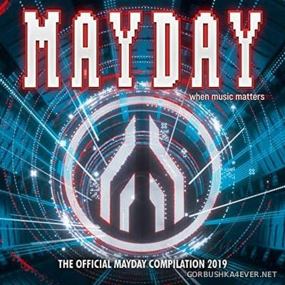 Mayday 2019 - When Music Matters [2019]