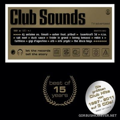 Club Sounds - Best Of 15 Years [2012] / 3xCD