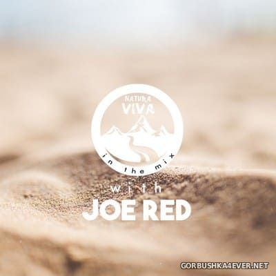 Natura Viva in the Mix with Joe Red [2019]