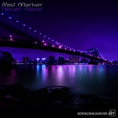 Red Marker - Never Alone [2019]