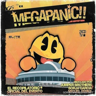 [Elite Records] Megapanic!! [2004] / 2xCD / Mixed by Jumper Brothers & Borja García & Miguel Serna