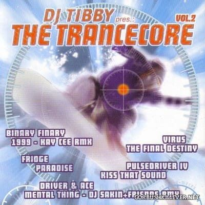 [Vision Soundcarriers] DJ Tibby presents The Trancecore vol 2 [1999] / 2xCD
