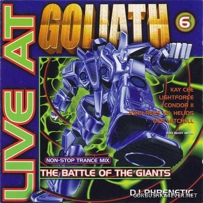 [DJ Beat Records] Live At Goliath 6 - The Battle Of The Giants [2000] Mixed by DJ Phrenetic