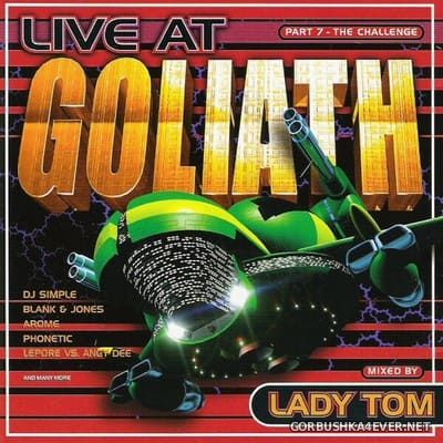 [DJ Beat Records] Live At Goliath Part 7 - The Challenge [2000] Mixed by Lady Tom