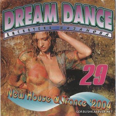 [Дискотека Казанова] Dream Dance vol 29 [2004]