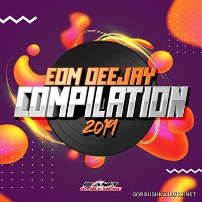EDM Deejay Compilation 2019
