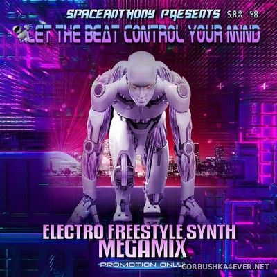 Let The Beat Control Your Mind Megamix [2019] by SpaceAnthony