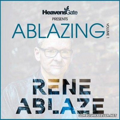HeavensGate presents Ablazing vol 1 [2019]