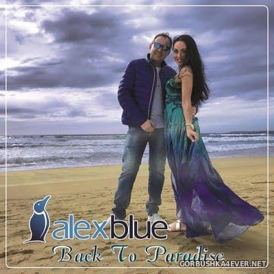 Alex Blue - Back To Paradise [2019]