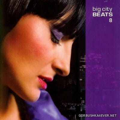 Big City Beats vol 08 [2008] Mixed by DJ Hildegard