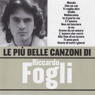 Riccardo Fogli - Le Piu Belle Canzoni Di Riccardo Fogli [2006]