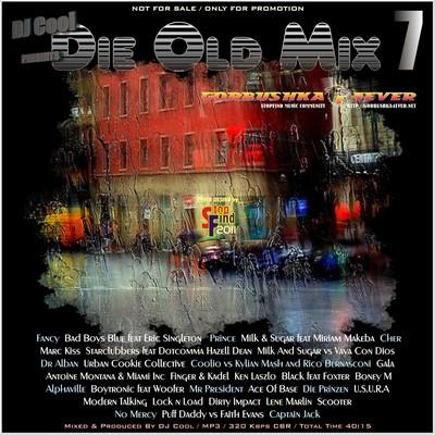 DJ Cool - Die Old Mix 07 [2011]