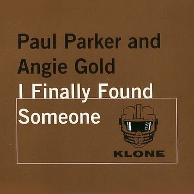 Paul Parker And Angie Gold - I Finally Found Someone [1997]