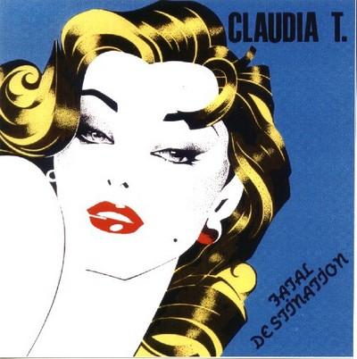 Claudia T - Fatal Destination [1989]