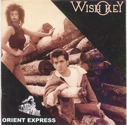 Wish Key - Orient Express [1984]