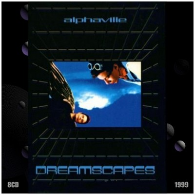 Alphaville - Dreamscapes [1999] / 8xCD
