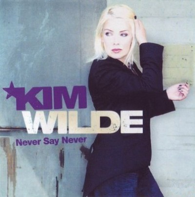Kim Wilde - Never Say Never [2006]