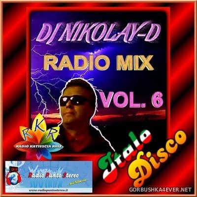 DJ Nikolay-D - Italo Disco Radio Mix vol 6 [2018]