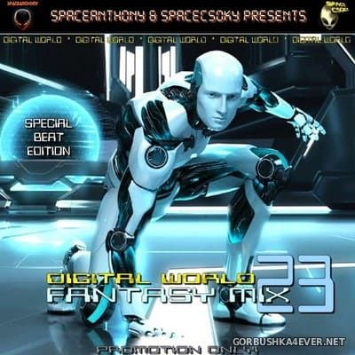 Fantasy Mix vol 23 - Digital World [2012] Mixed by SpaceCsoky & SpaceAnthony