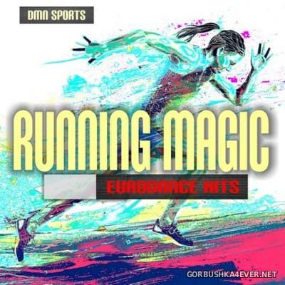 DMN presents Running Magic - Eurodance Hits [2017]
