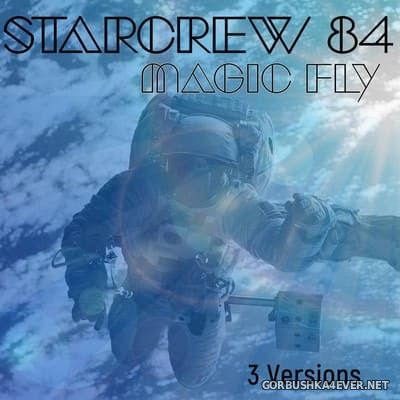 Starcrew 84 - Magic Fly [2019]