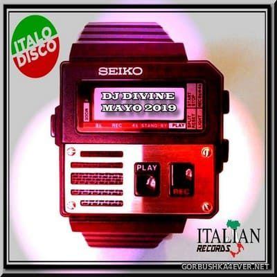 DJ Divine - Italo Disco Mayo Mix 2019