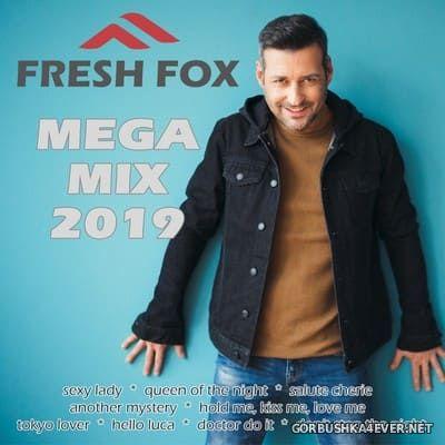 Fresh Fox - Mega Mix 2019 [2019]