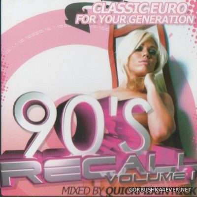 DJ Quickmixin Nick - 90s Recall vol 1 [2000]