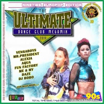 The Ultimate Dance Club Megamix IX [2019] 90's Europop Edition