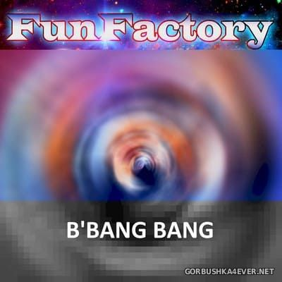 Fun Factory - B'Bang Bang [2015]