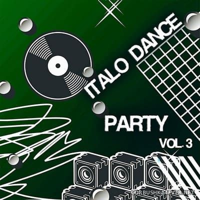 Italo Dance Party vol 3 [2019]