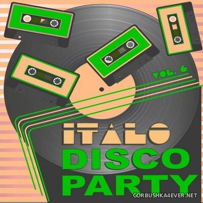 Italo Disco Party (20 Original Versions) vol 6 [2019]