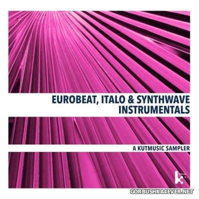 [Kutmusic] Eurobeat, Italo & Synthwave Instrumentals [2018]