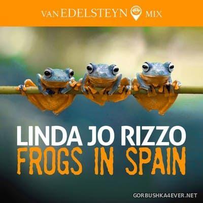 Linda Jo Rizzo - Frogs In Spain (Van Edelsteyn Mix) [2018]