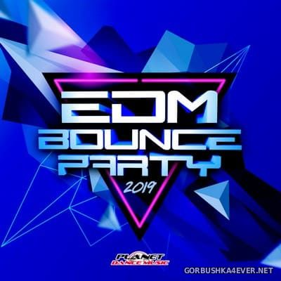 [Planet Dance Music] EDM Bounce Party 2019