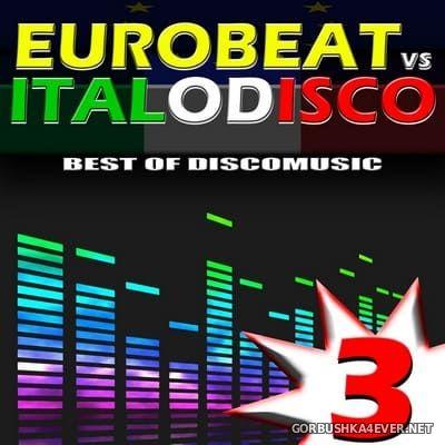 [Expanded Music] Eurobeat vs Italo Disco vol 3 [2012]
