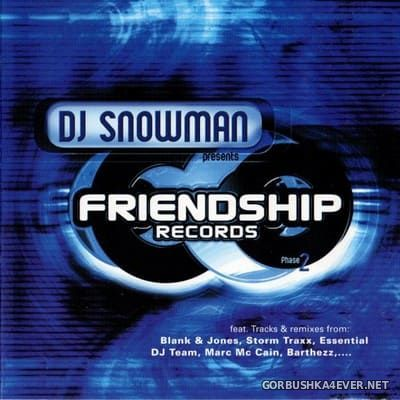 [Energetic Records] Friendship Records (Phase 2) [2001] Mixed by DJ Snowman