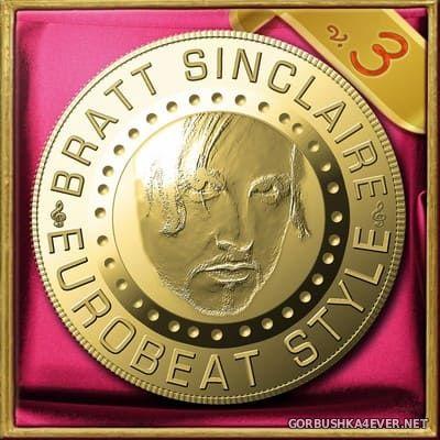 Bratt Sinclaire - Eurobeat Style vol 3 [2019]