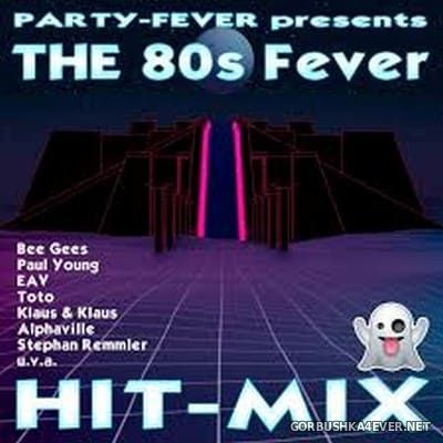 Party-Fever presents The 80s Fever Hit-Mix [2019]