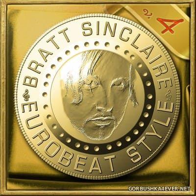 Bratt Sinclaire - Eurobeat Style vol 4 [2019]