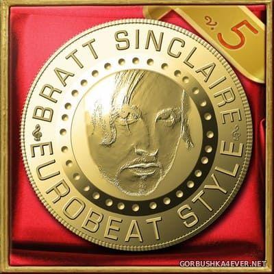 Bratt Sinclaire - Eurobeat Style vol 5 [2019]