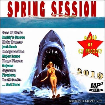 Spring Session 2019 [2019] Mixed by CJ Project