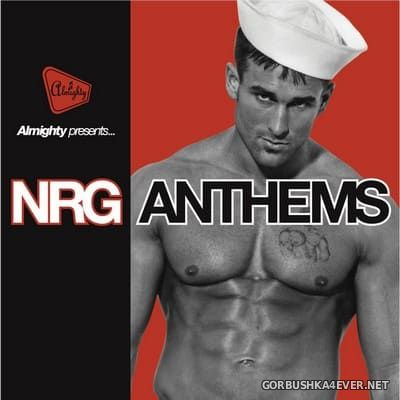 Almighty presents NRG Anthems vol 3 [2011]