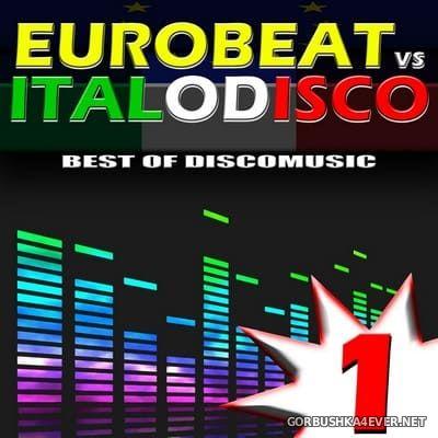 [Expanded Music] Eurobeat vs Italo Disco vol 1 [2012]