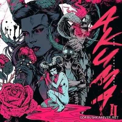 Alex & Tokyo Rose - Akuma II [2019]